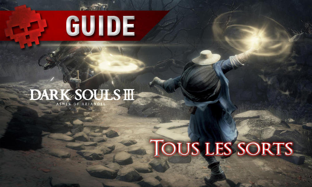 Tous les guides Dark Souls 3 Ashes of Ariandel miracle lancé