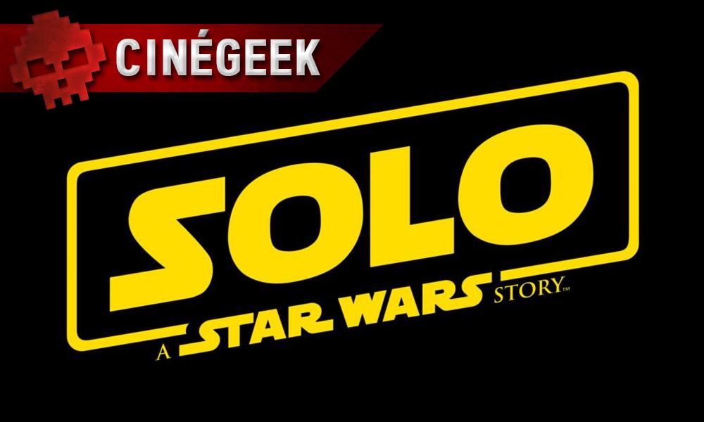 Cinégeek solo a star wars story vignette