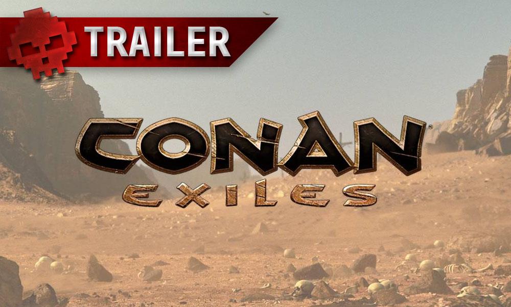 Conan Exiles - L'accès anticipé se lance à travers un trailer viril Logo et paysage désertique