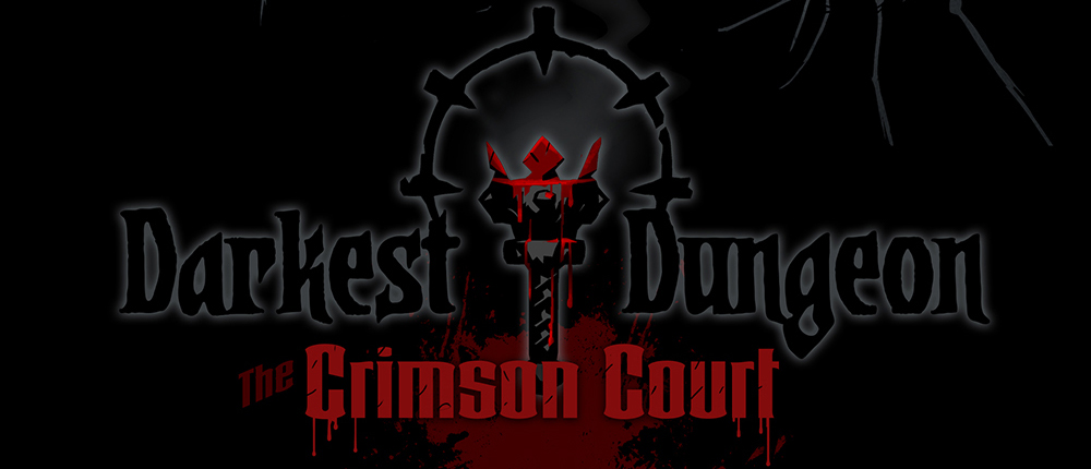 Les jeux qui sortent en 2017 the crimson court, extension darkest dungeon