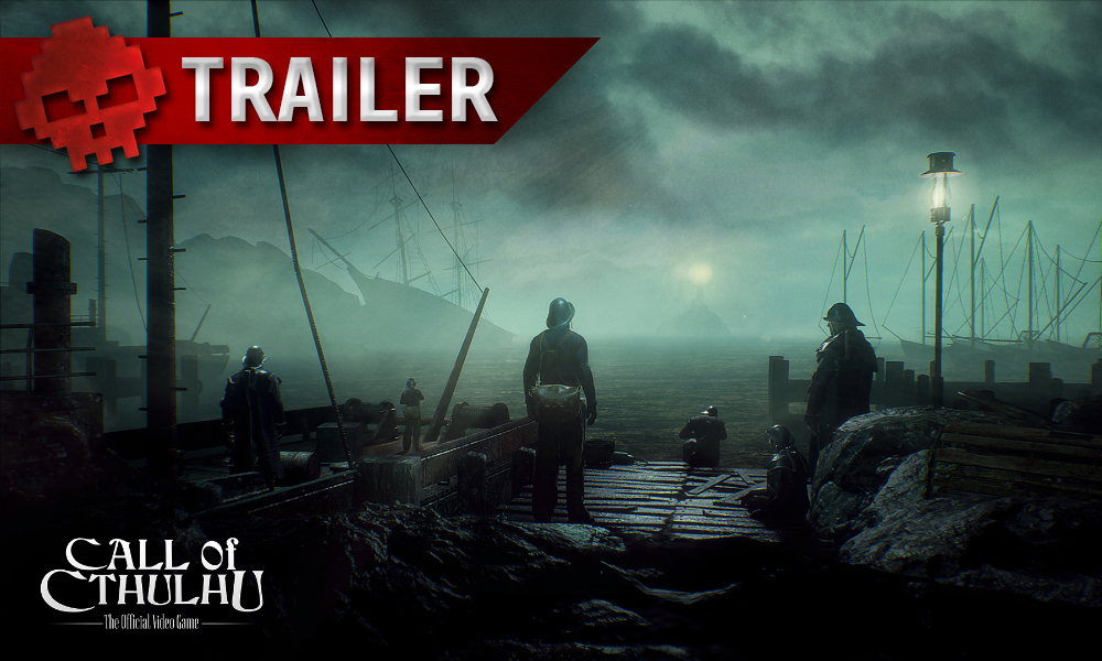 Call of Cthulhu s'offre un trailer oppressant