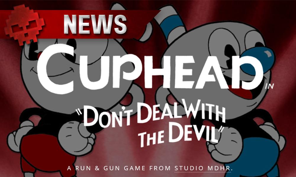 E3 2017 - Cuphead : Vidéo et date de sortie