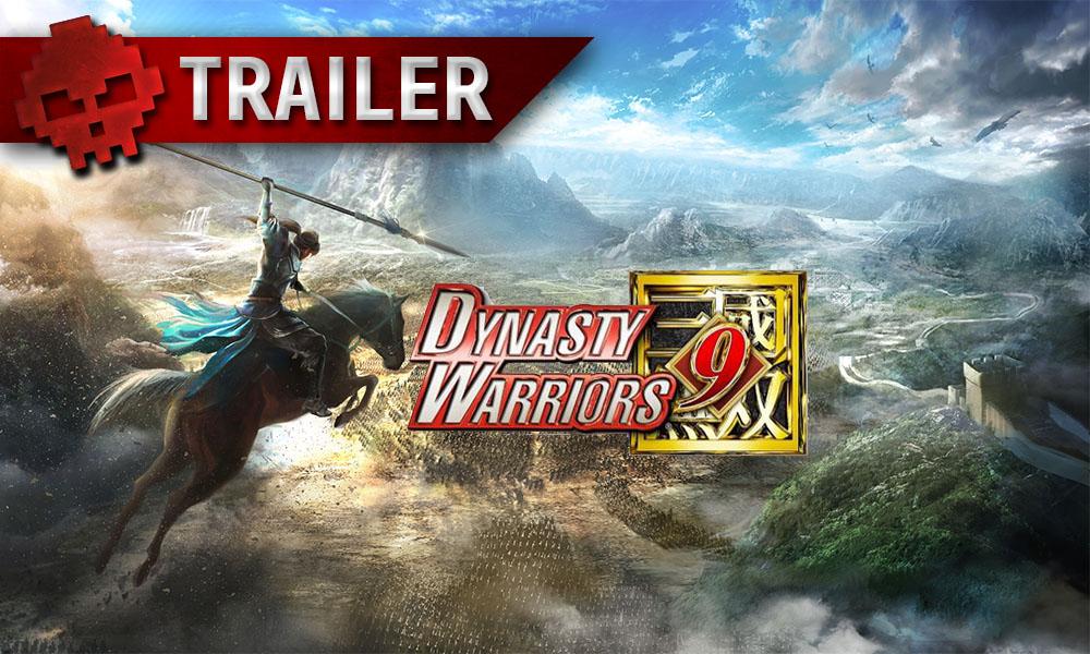 Dynasty Warriors 9 - Partez en guerre dans la Chine féodale avec un trailer