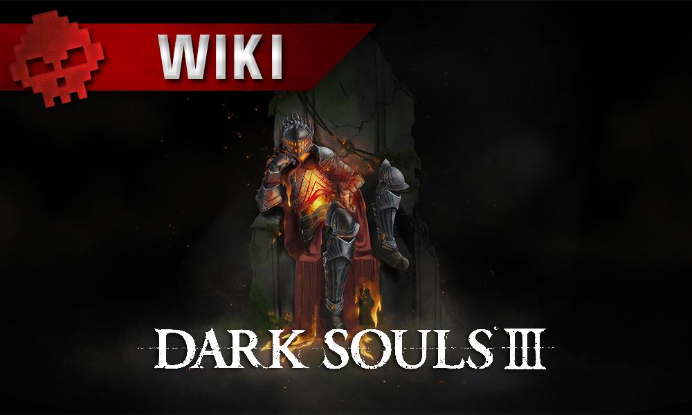 Tous les guides Dark Souls 3 chevalier sur trône