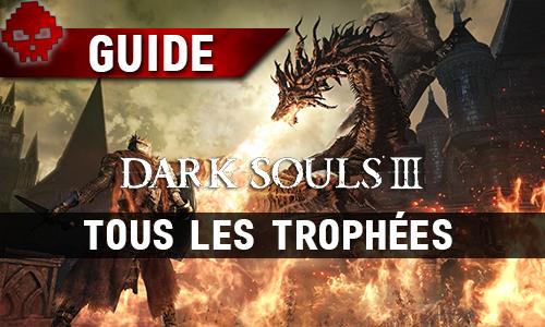Tous les guides Dark Souls 3 trophées dragon crachant du feu sur un chevalier