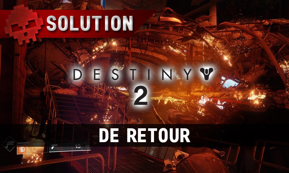 Soluce Destiny 2 - De retour