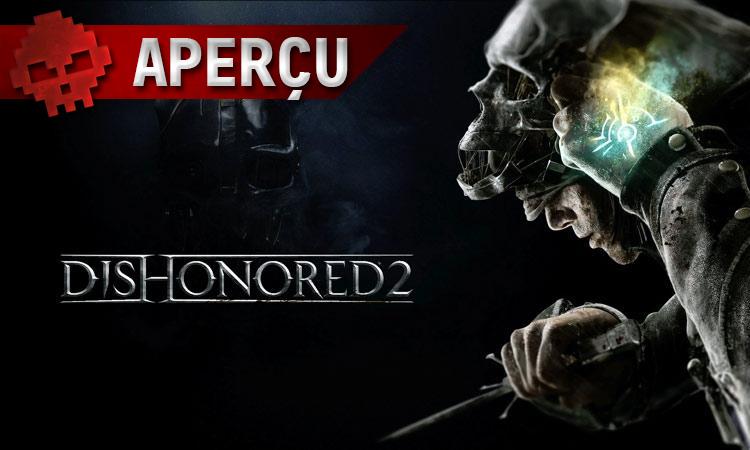 PGW - Tous les aperçus Dishonored 2