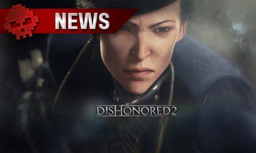 Dishonored 2 - Les conseils de Bethesda pour optimiser le jeu