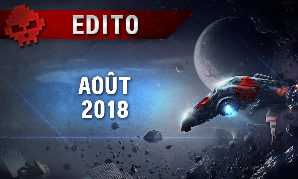 Edito août 2018