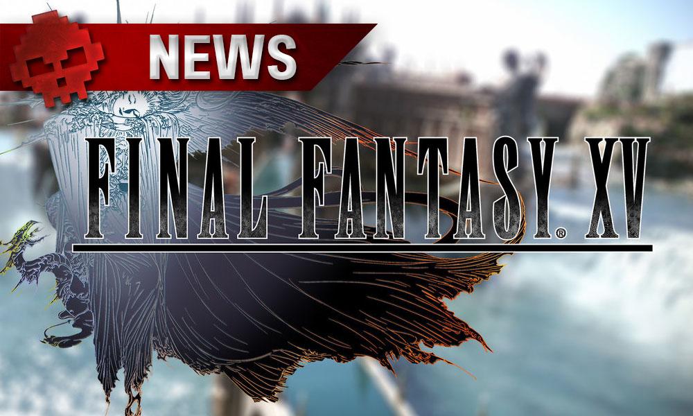 Final Fantasy XV - Des annonces sont prévues pour la Gamescom 2017