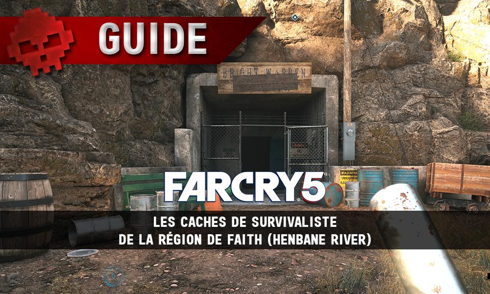 Guide Far Cry 5 - Les caches de survivaliste de la région de Faith (Henbane River) vignette