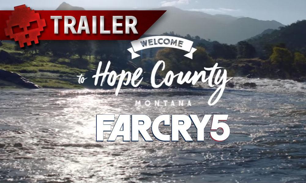 Far Cry 5 - La date de sortie annoncée avec un trailer explosif