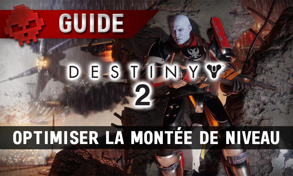 Guide Destiny 2 - Optimiser Montée de niveau