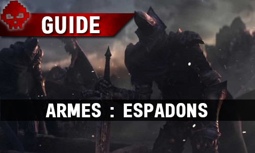 Guide Espadons WL Dark Souls III