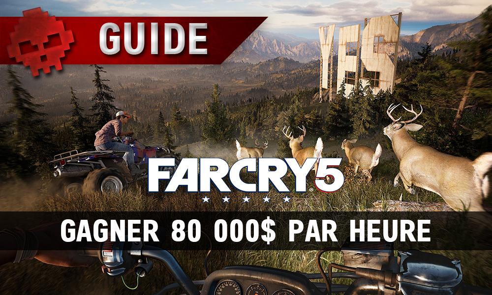 Guide Far Cry 5 gagner 80k par heure vignette