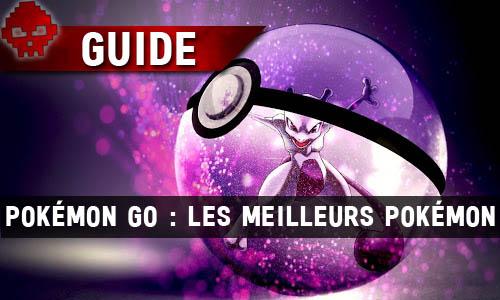 Guide-PoGo-meilleurs-Pkmn-WL