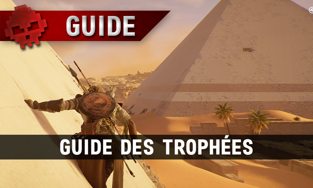 Guide des Trophées Assassin's Creed Origins