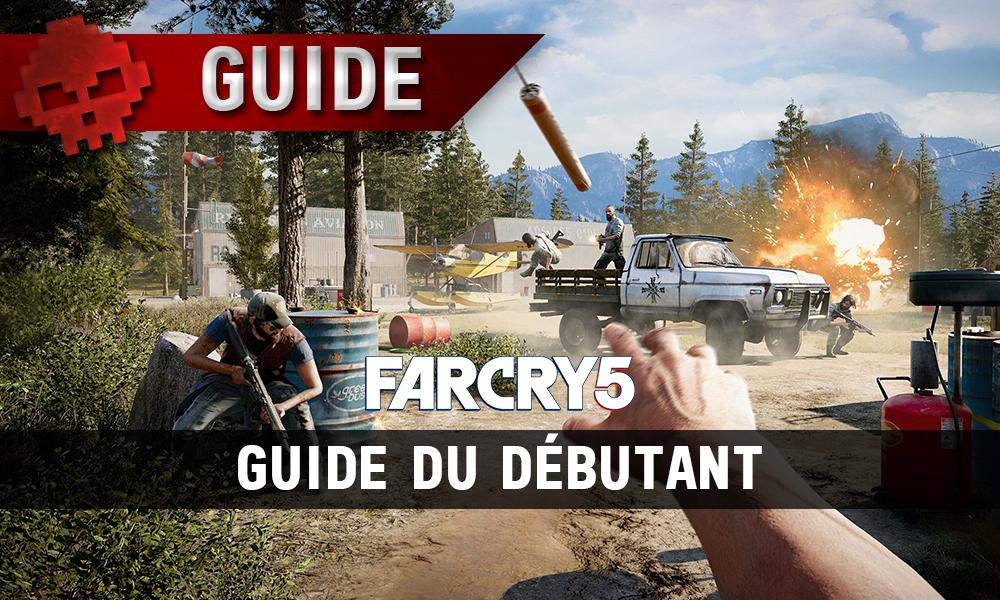 Guide du débutant Far Cry 5