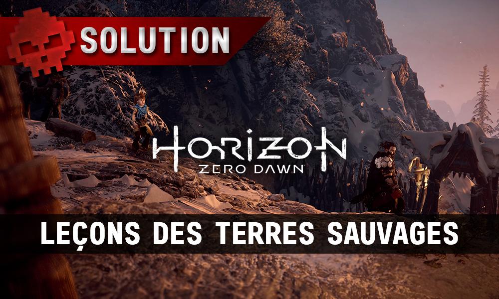 Soluce complète de Horizon: Zero Dawn leçons des terres sauvages