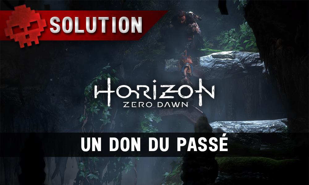 Solution complète de Horizon un don du passé