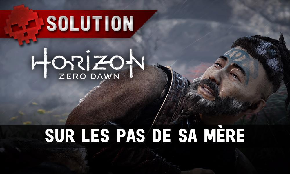Soluce Horizon Zero Dawn - Sur les pas de sa mère