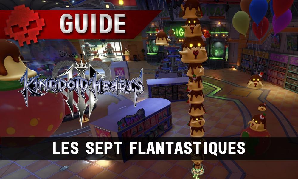 guide kingdom hearts 3 - vignette sept flantastique