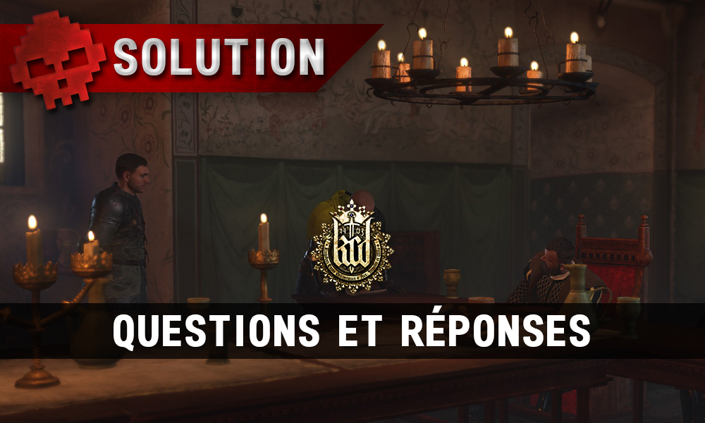 Kingdom Come Deliverance Questions et réponses vignette