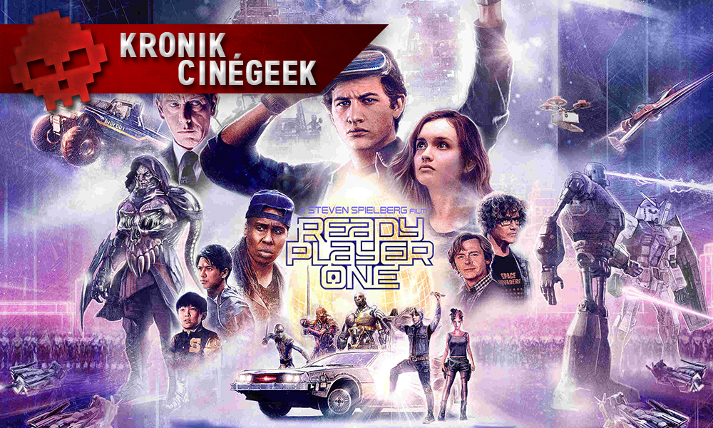 Kronik Cinégeek ready player one