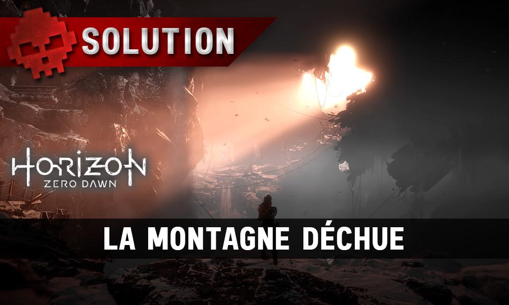 Soluce complète de Horizon: Zero Dawn La montagne déchue