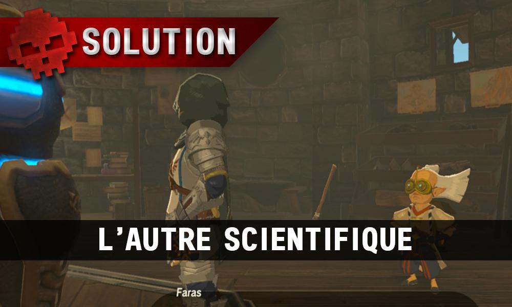 Soluce complète de Zelda Breath of the Wild L'autre scientifique