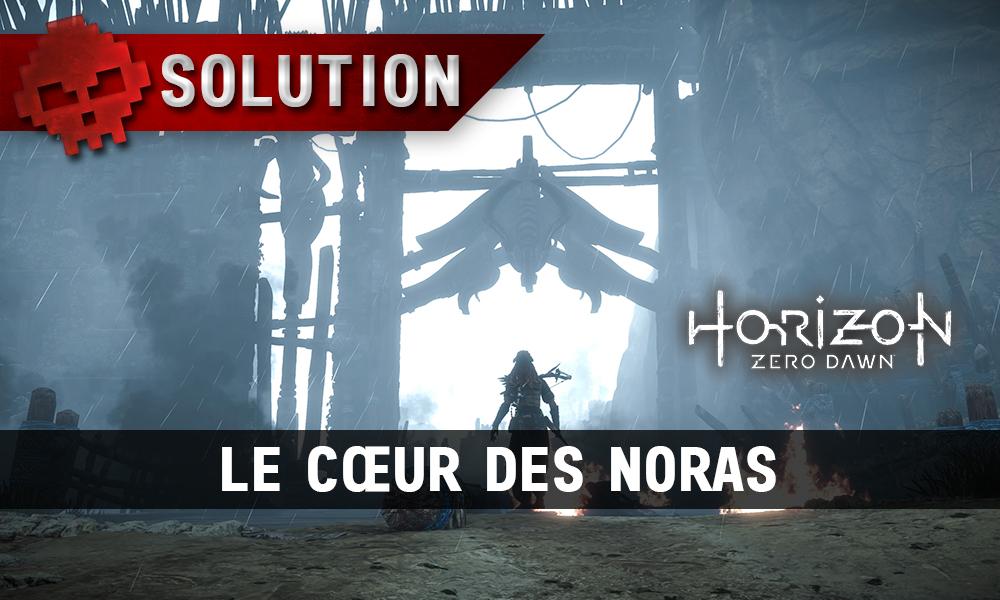 Soluce Horizon Zero Dawn - Le cœur des Noras