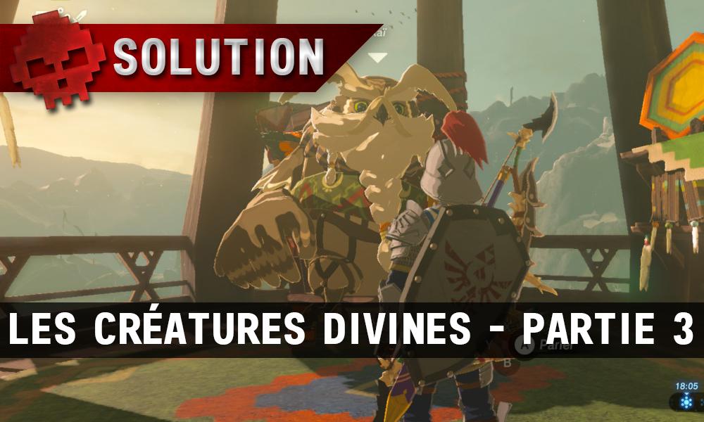 Soluce complète de Zelda Breath of the Wild Les créatures divines partie 3
