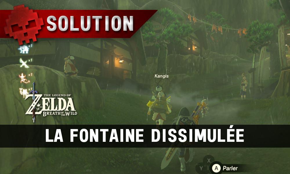 Soluce complète de Zelda Breath of the Wild fontaine dissimulée