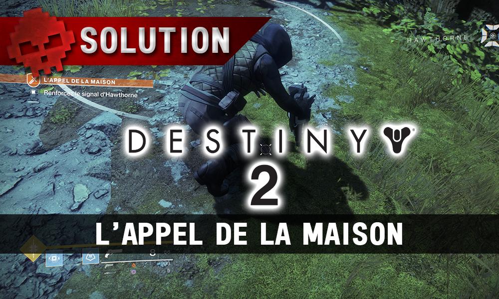 Soluce Destiny 2 - L'Appel de la Maison