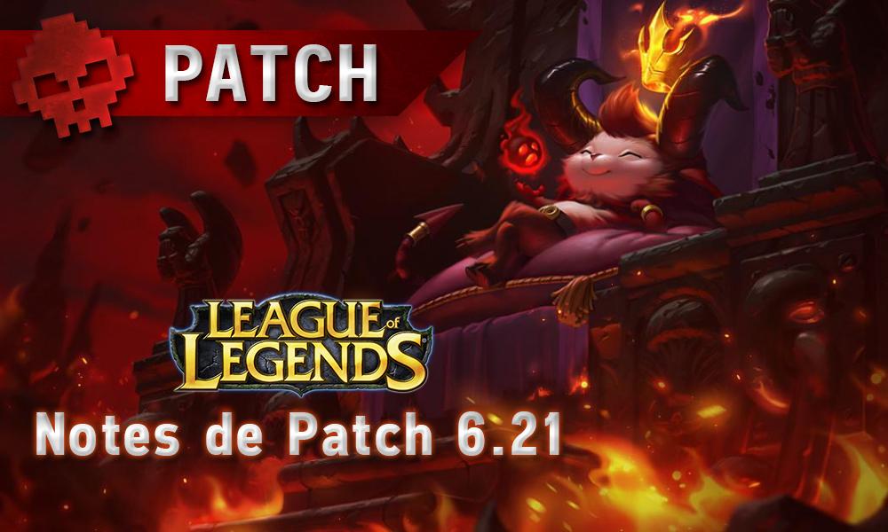 League of Legends Notes de patch 6.21