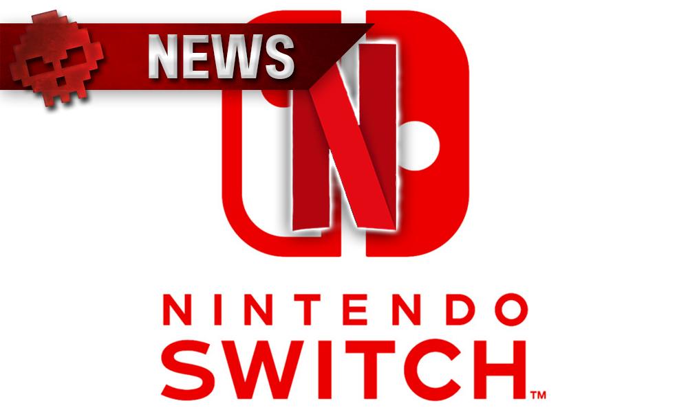 News Nintendo Switch Netflix