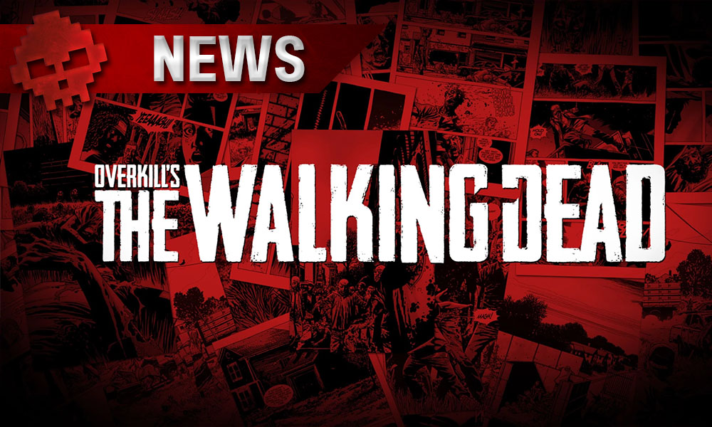 Overkill's The Walking Dead - Le titre est repoussé à l'année prochaine