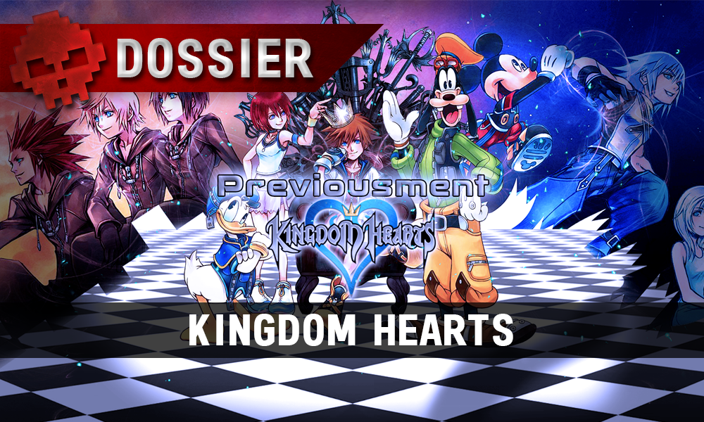 Dossier previousment Kingdom Hearts