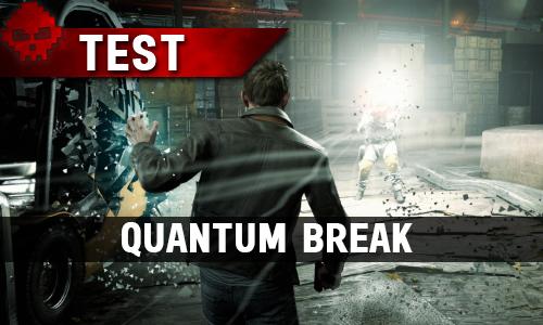 Quantum Break Test