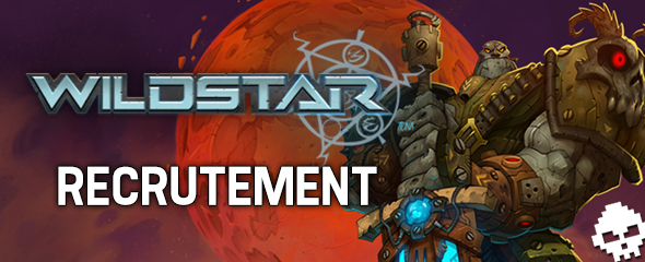 Recrutement Wildstar