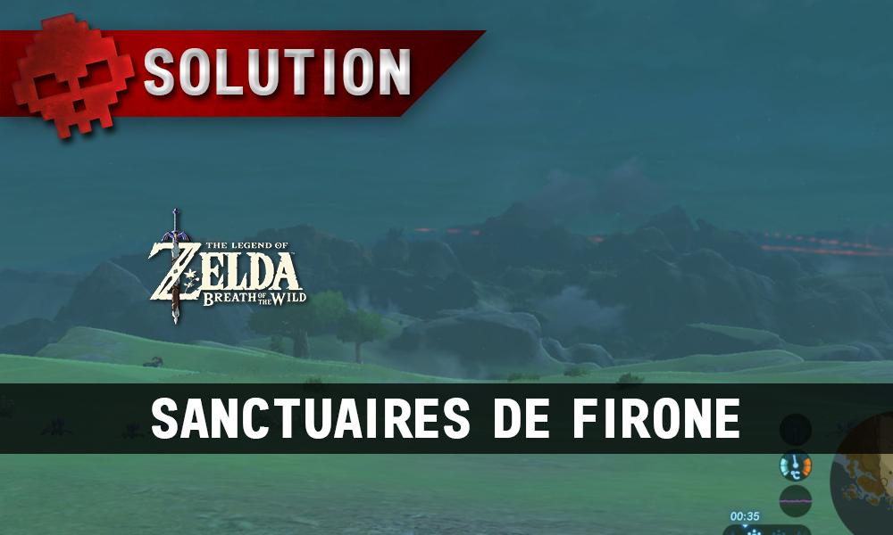 Soluce complète de Zelda Breath of the Wild sanctuaires de Firone