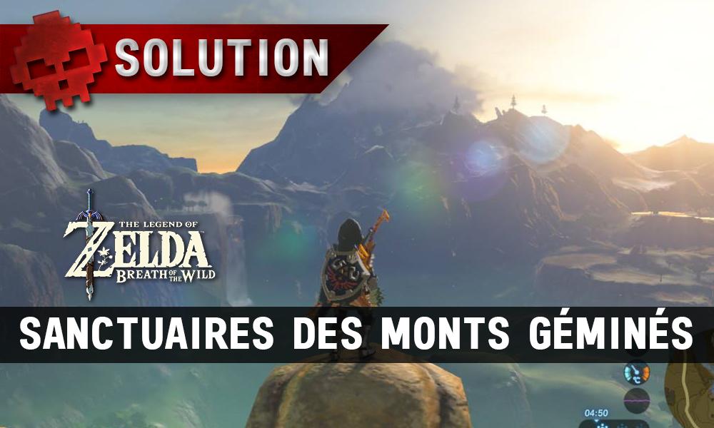 Soluce complète de Zelda Breath of the Wild sanctuaires des monts géminés