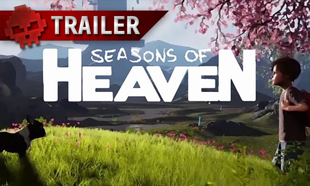 Seasons of Heaven - Près de 4 minutes de voyage en vidéo logo du jeu avec les héros