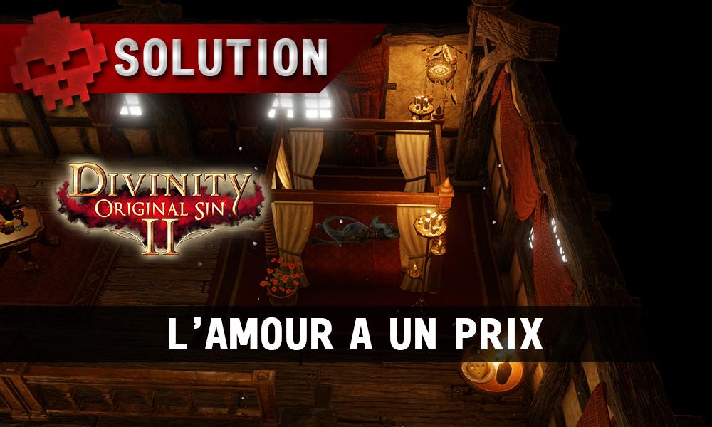Soluce Divinity: Original Sin 2 - L'Amour a un Prix