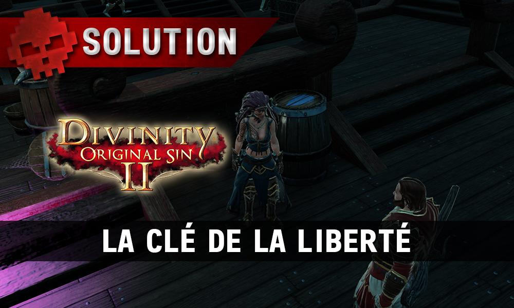 Soluce Divinity: Original Sin 2 - La Clé de la Liberté