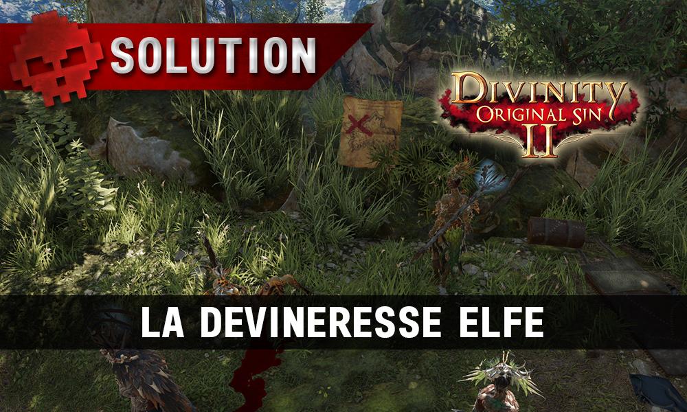 Soluce Divinity: Original Sin 2 - La Devineresse Elfe