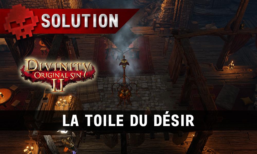 Soluce Divinity: Original Sin 2 - La Toile du Désir
