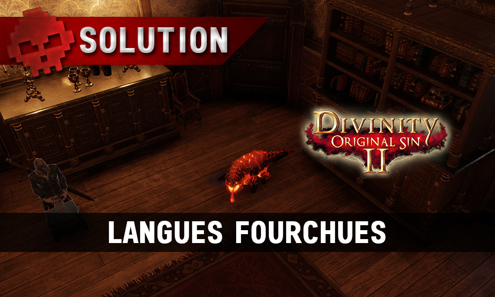 Soluce Divinity: Original Sin 2 - Langues Fourchues