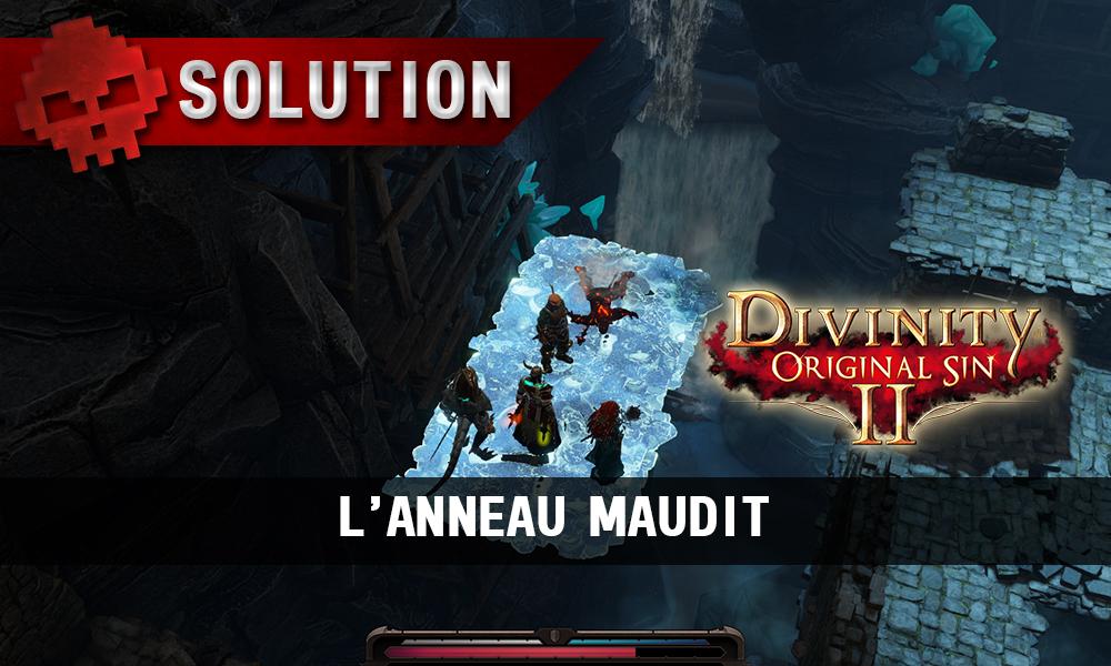 Soluce Divinity: Original Sin II – L'Anneau Maudit