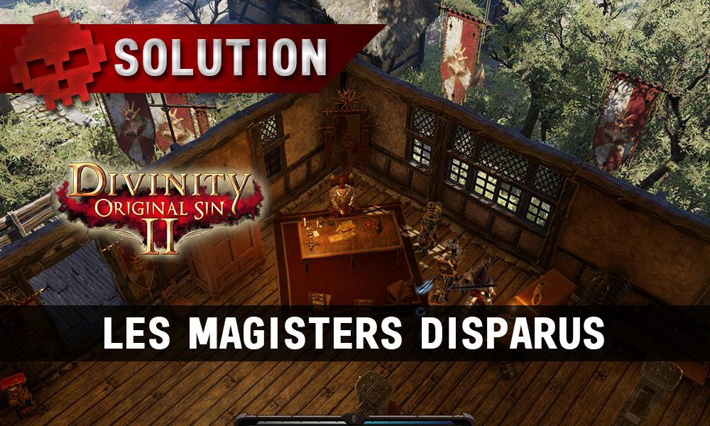 Soluce Divinity: Original Sin 2 - Les Magisters Disparus